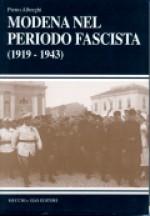 Modena nel periodo fascista (1919 - 1943)