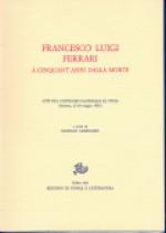 Francesco Luigi Ferrari a cinquant'anni dalla morte. Modena, 27-28 maggio 1981