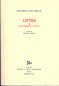 Opere di F. L. Ferrari.6. Lettere e documenti inediti Vol. I