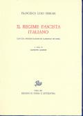 Opere di F.L. Ferrari.1. Il regime fascista italiano
