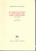 Opere di F.L.Ferrari. 2. Il Domani d'Italia e altri scritti del primo dopoguerra