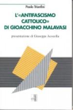 L'antifascismo cattolico di Gioacchino Malavasi