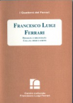 2000/12 - Francesco Luigi Ferrari. Biografia e Bibliografia Collana Opere e Scritti