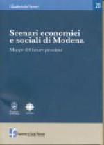 2004/20 - Scenari economici e sociali di Modena. Mappe del futuro prossimo