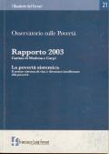 2004/21 - Osservatorio sulle Povertà. Rapporto 2003. Caritas di Modena e Carpi