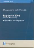 2005/23 - Osservatorio sulle Povertà. Rapporto 2004. Caritas di Modena e Carpi