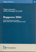 2005/24 - Osservatorio sulla Stampa Locale. Rapporto 2004