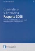 2009/31 - Osservatorio sulle povertà. Rapporto 2008. Caritas di Modena e Carpi