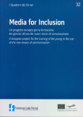 2009/32 - Media for Inclusion