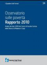2010/34 - Osservatorio sulle povertà. Rapporto 2010. Caritas di Modena e Carpi