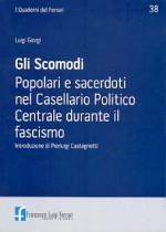 2015/38 - Gli Scomodi. Popolari e sacerdoti nel Casellario Politico Centrale durante il fascismo