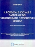 Il potenziale sociale e pastorale del volontariato cattolico in Europa/2011
